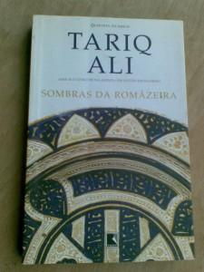 livro-sombras-da-romzeira-tariq-ali-9614-MLB20019463318_122013-F